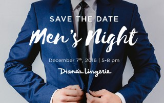 mens-night-dec7-2016-blog-dianes-lingerie-south-granville-vancouver
