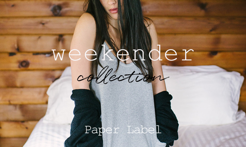 Introducing the Weekender Collection by Paper Label