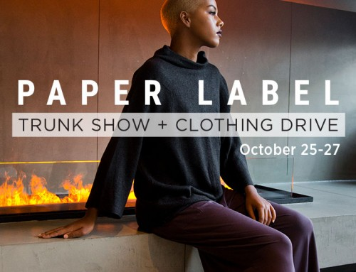 Paper Label Trunk Show + Clothing Drive